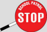 School patrol stop sign